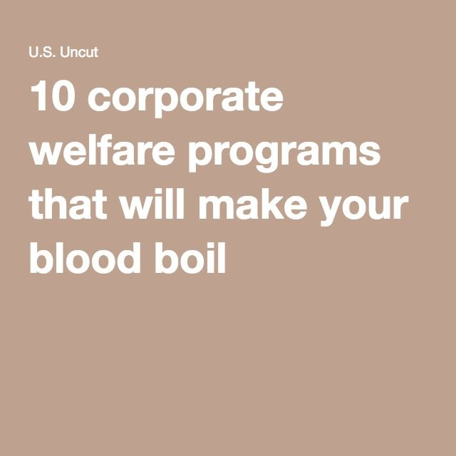 an introduction to the history of corporate welfare It's time to cut off the corporate welfare pipeline let's talk about america's real welfare queens republicans are all upset about people getting government benefits the largest cuts in the history of the federal food stamps program.