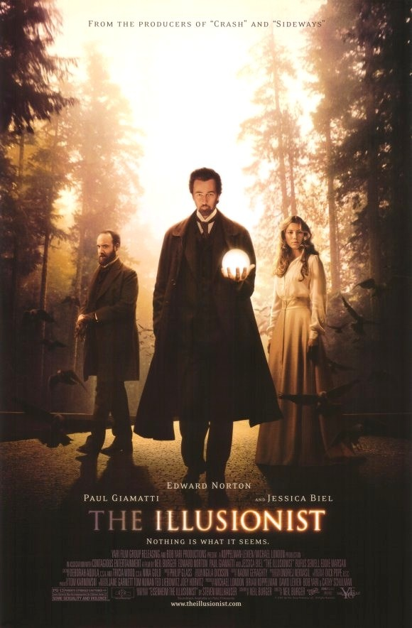 "The Illusionist. I saw a similar movie titled ""The Prestige."" I enjoyed ""The Prestige,"" but I liked this magician movie better."