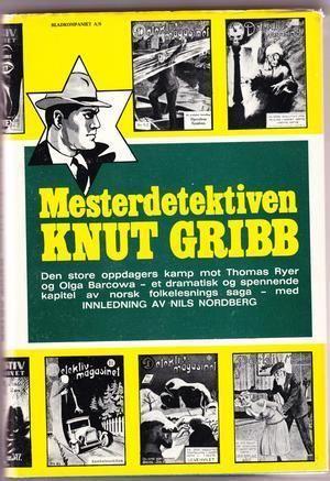 """""""Mesterdetektiven Knut Gribb"""" av Nils Nordberg"""