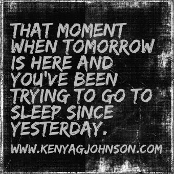 I cant sleep under these conditions... - Live Laugh ⒷⓁⓄⒼ! via KenyaGJohnson.com