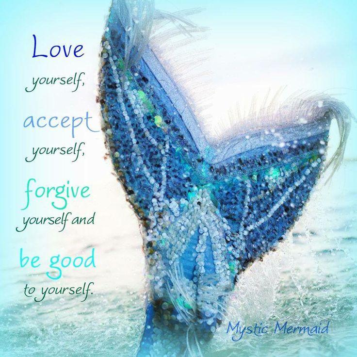 861feb8475d06b6428b537ea34787a6a--mermaid-quotes-love-yourself.jpg