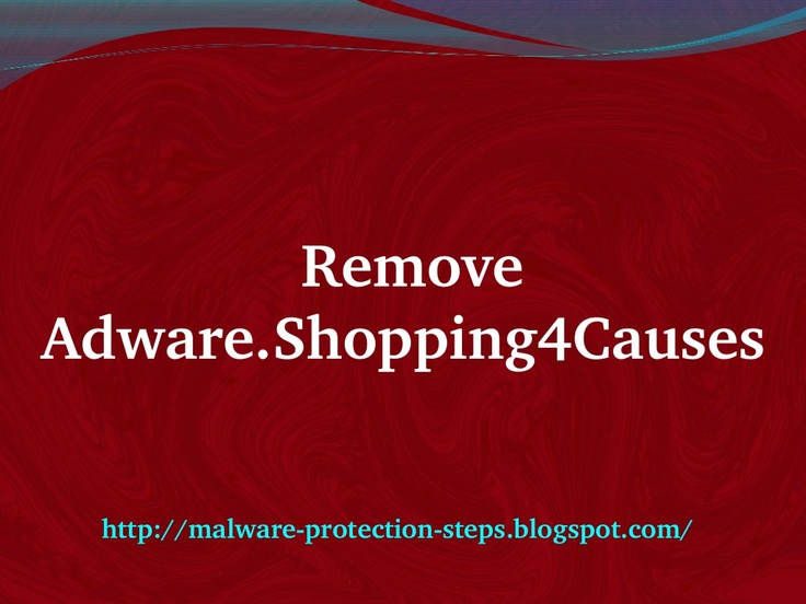 Having problems while uninstalling Adware.Shopping4Causes? Here follow this guide.