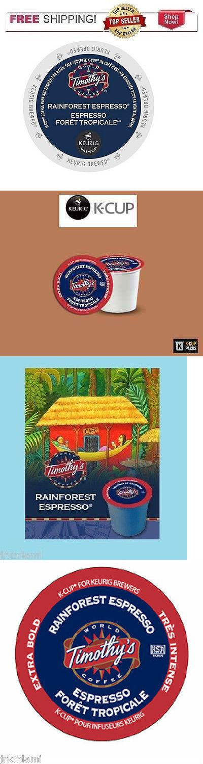 Coffee Pods and K-Cups 79630: Fresh Timothy S Rainforest Espresso Keurig K-Cups Coffee Pick The Size -> BUY IT NOW ONLY: $74.61 on eBay!