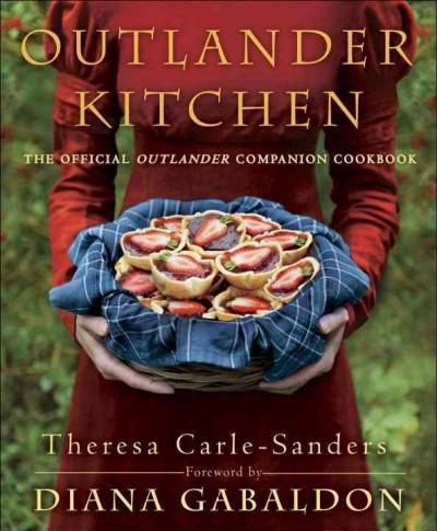From professional chef, food writer, and die-hard Outlander fan Theresa Carle-Sanders comes the official cookbook inspired by Diana Gabaldons New York Times bestselling series! Featuring authentic dis