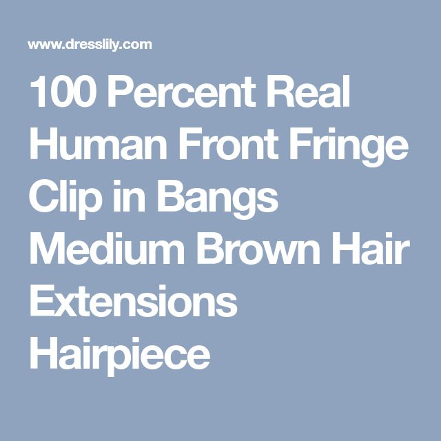 100 Percent Real Human Front Fringe Clip in Bangs Medium Brown Hair Extensions Hairpiece