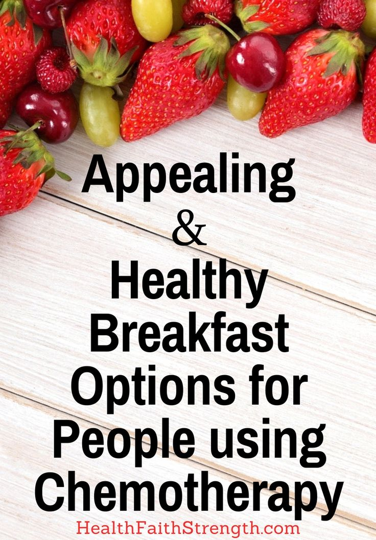 Many cancer patients who have chosen to use chemo have a difficult time finding foods they enjoy. So here are some appealing and healthy breakfast options. | HealthFaithStrength.com