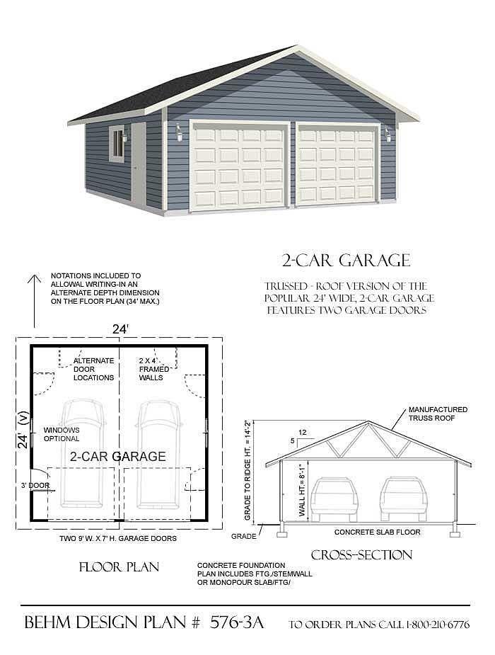 2 Car Basic Garage Plan 576 3a 24 X 24 By Behm Design Garage Building Plans Garage Plans Garage Plans With Loft