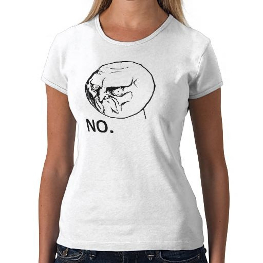 "NO."" GUY MEME T-SHIRTS 