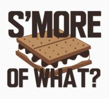 smore of what by thedugout The sandlot, s'mores, smalls, ham, scotty smalls, you're killin me smalls!