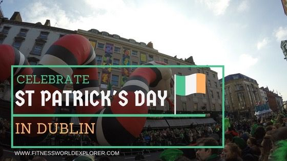 St Patricks Day Ideas Dublin