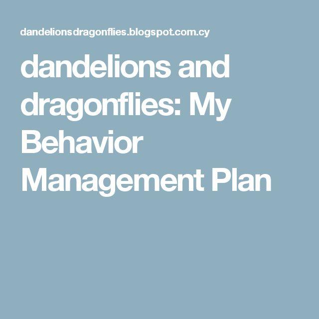 dandelions and dragonflies: My Behavior Management Plan