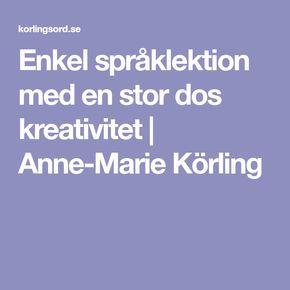 Enkel språklektion med en stor dos kreativitet | Anne-Marie Körling