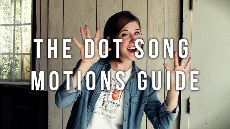 The Dot Song motions guide