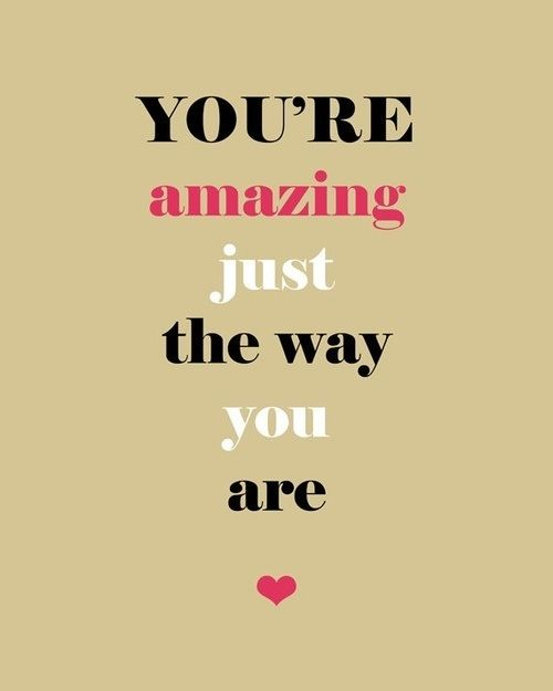 "You Re Amazing Quotes: ""You're Amazing Just The Way You Are"" Song Quote (Bruno"