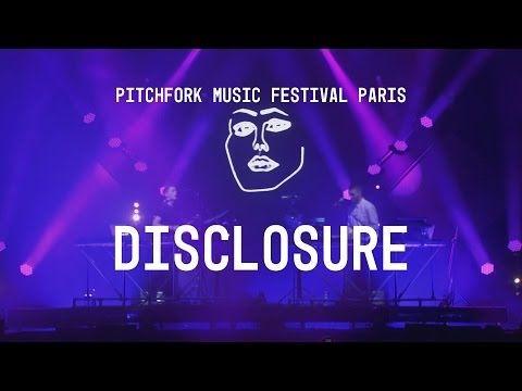 Disclosure FULL SET - Pitchfork Music Festival Paris - YouTube