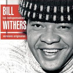 Ain't No Sunshine - Bill Withers - Deezer