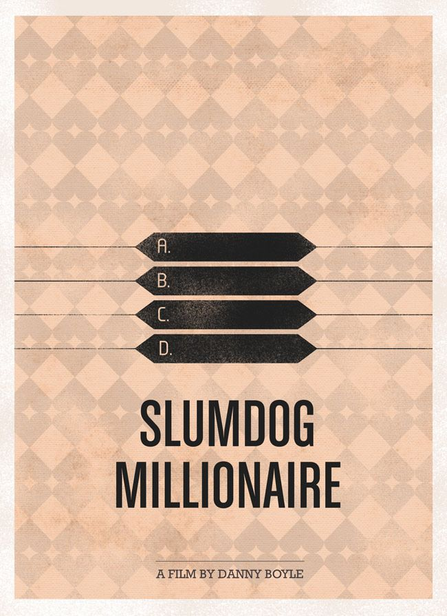 It may seem hard to believe, but Slumdog Millionaire is probably one of the better movies ever made, and that I have ever seen!