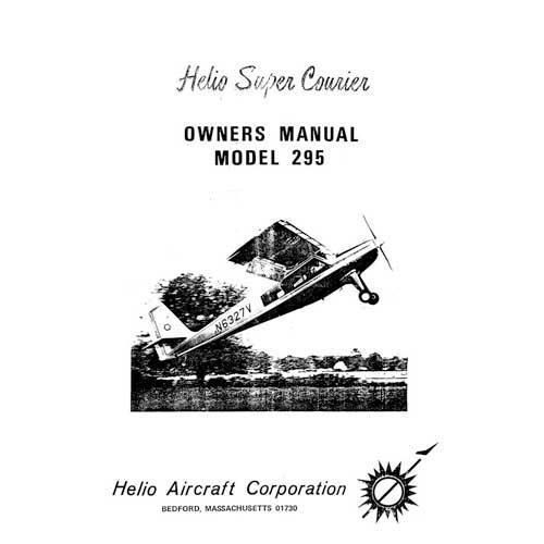 Helio Aircraft 295 Super Courier 1965 Owner's Manual