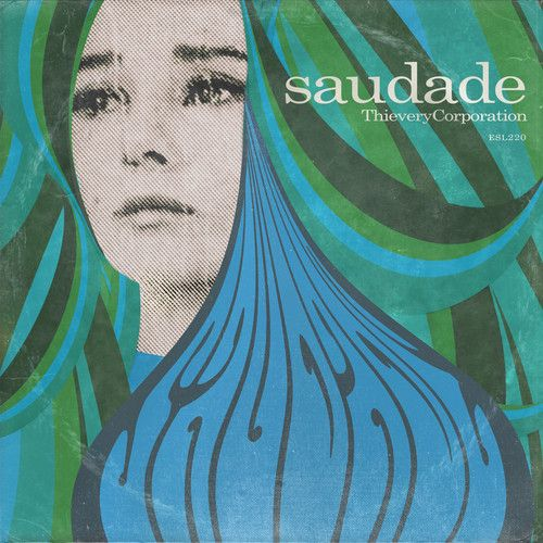 Saudade by Thievery Corporation on SoundCloud