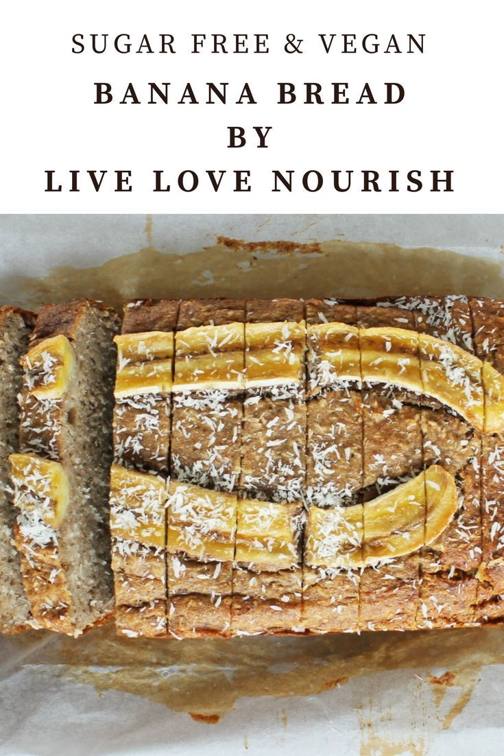 Sugar free and vegan banana bread by Casey-Lee from Live Love Nourish