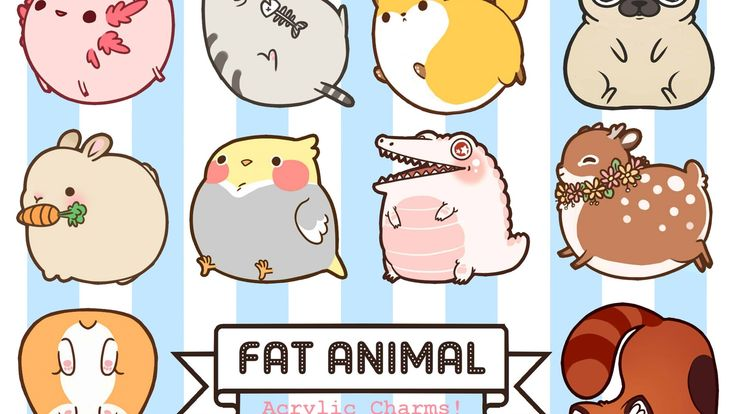 They're fat and cute! Put these Fat Animal acrylic charms on all of the things!