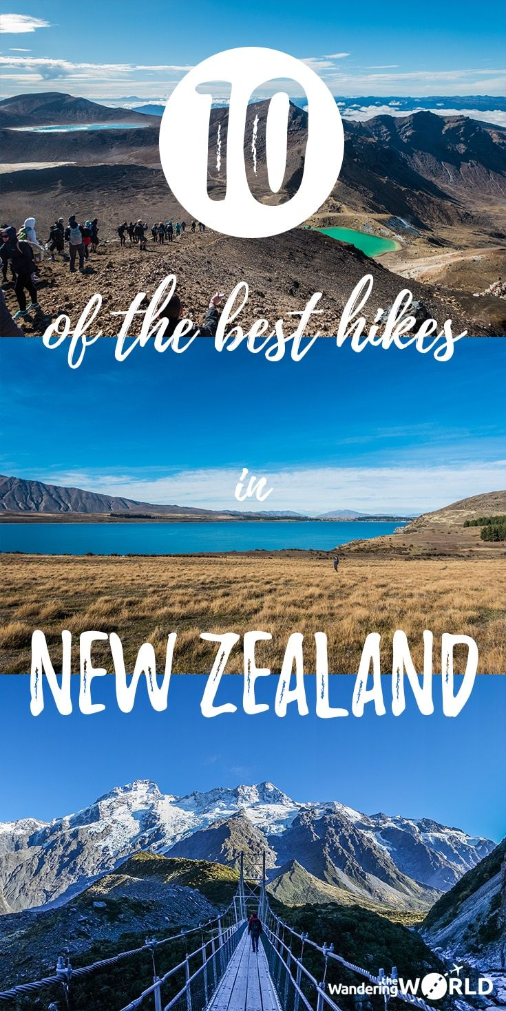 Hiking in New Zealand: 10 of the best and most beautiful hikes - Wandering the World