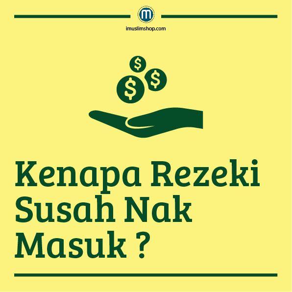 Kenapa Rezeki Susah Nak Masuk? #sebarkanmanfaat #imuslimViral #PhotoViral #imuslimshop #KenapaRezekiSusahMasuk