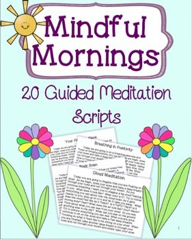 20 guided meditation scripts to help students be calm, focused, and productive students. Students will reflect on various things and use mindfulness to stay in the present! Great for morning, after lunch, or any other time!Table of Contents:Thank you!4.