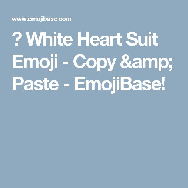 ♡ White Heart Suit Emoji - Copy & Paste - EmojiBase!