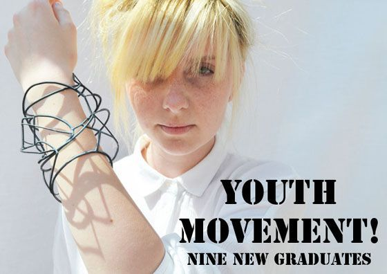 YOUTH MOVEMENT! NINE NEW GRADUATES -  ( bangle by Natalie Lee, a graduate from Birmingham School of Jewellery.)