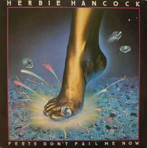 https://www.discogs.com/Herbie-Hancock-Feets-Dont-Fail-Me-Now/release/2425687