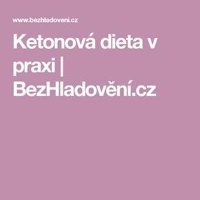 Ketonová dieta v praxi | BezHladovění.cz