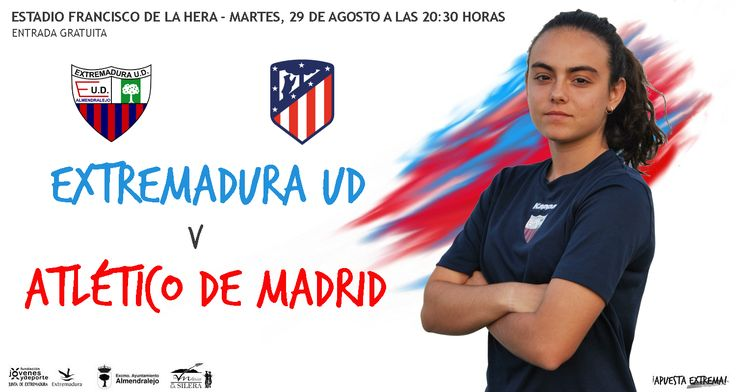 PRESENTACIÓN FÉMINAS   Adela Rico nos trae el partido de presentación. #Extremadura UD v Atletico de Madrid Femenino Martes, 29 a las 20:30h en el Francisco de la Hera  #soloparavalientes #apuestaextrema