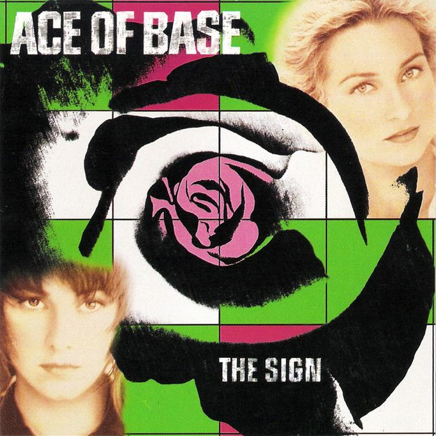 "The song ""The Sign"" by Ace of Base 