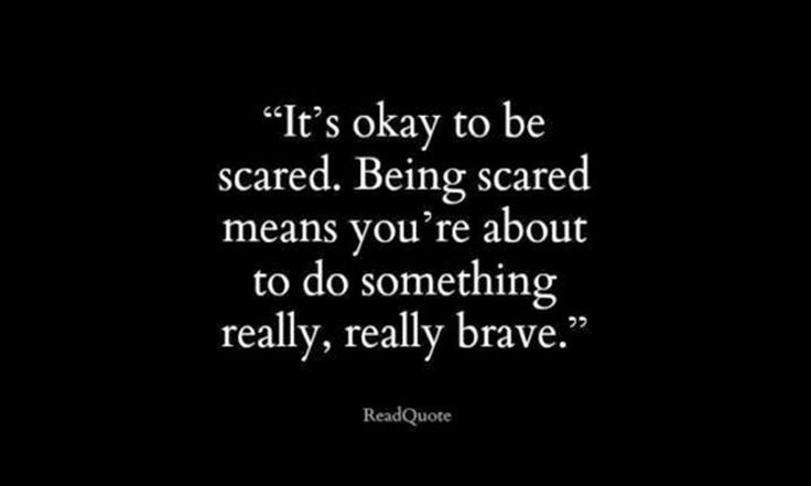 """It's okay to be scared. Being scared means your're about to do something really, really brave."" #OvercomingFear #WorkAtHome http://www.howtostartworkingathome.com/how-to/overcoming-fear-and-allowing-positivity-into-your-life/"