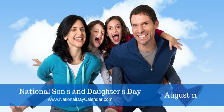 National Son's and Daughter's Day August 11