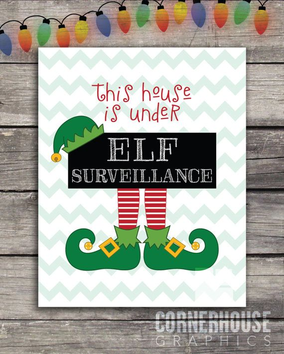 This House Is Under Elf Surveillance Printable Sign