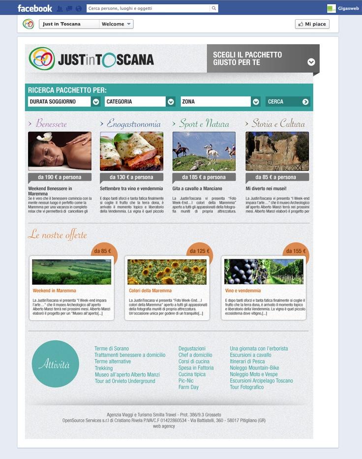 Cliente: Just in Toscana Attività: Realizzazione creatività e sviluppo fanpage interattiva. Gestione campagna social media marketing
