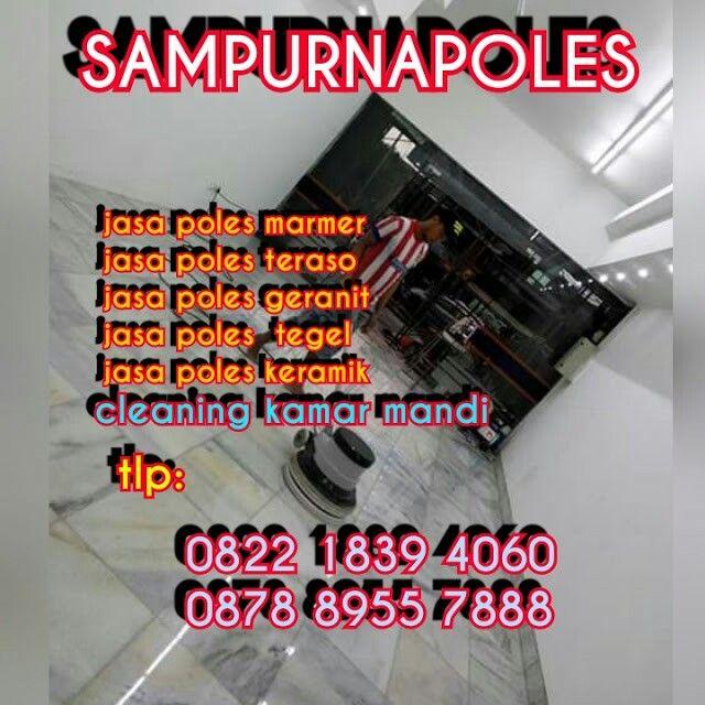Jasa poles marmer .                      Tlp.0878 8955 7888 & 0822 1839 4060