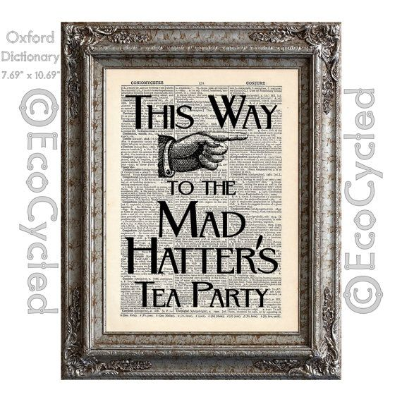 """Mad Hatter's Tea Party Sign on Vintage Upcycled par EcoCycled13,99$ environ 6-8x9-11"""""""