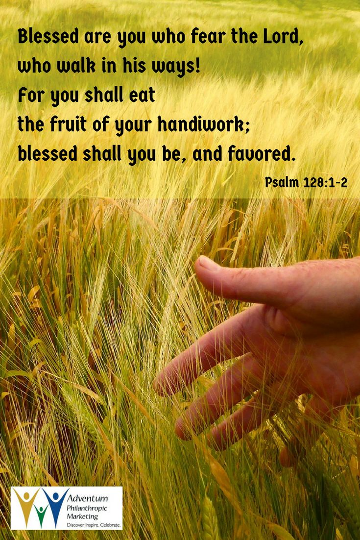 June 30, 2017 – Psalm 128:1-2