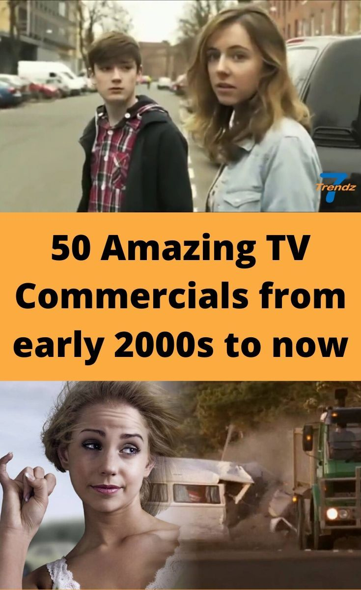 50 Of The Coolest Ads From The Early 2000s To Today That Show Just How Quickly Things Change In 2020 Amazing Tv Commercials Best Ads