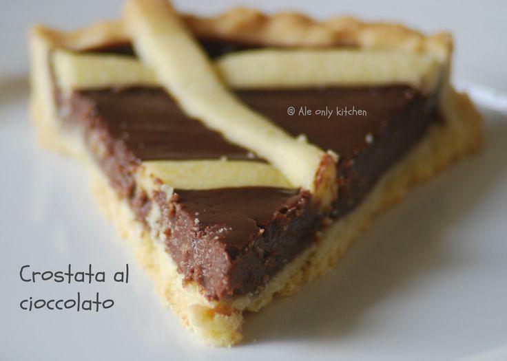 """Ale only kitchen: Irresistibile """"Crostata al cioccolato..."""""""