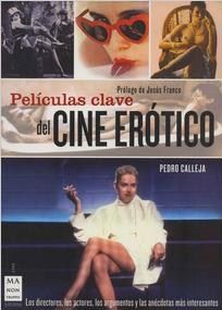 #CineMusicaTeatro #PeliculasClavedelCine  PELICULAS CLAVE DEL CINE EROTICO - Pedro Calleja  #Robinbook