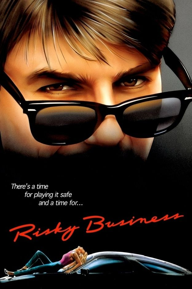 "Director Paul Brickman's ""Risky Business"" (1983)."