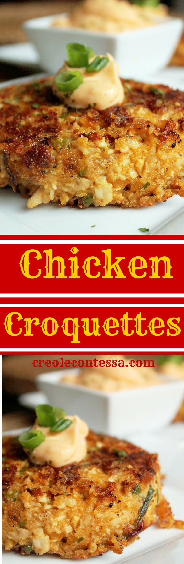 Chicken Croquettes with Spicy Sriracha Mayo-Creole Contessa