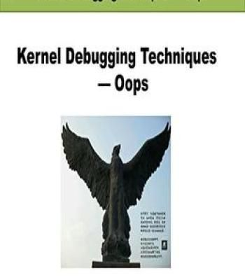 Kernel Debugging Techniques Oops Linux Driver Development Pdf Passwordsniffer Malware Information Pinterest