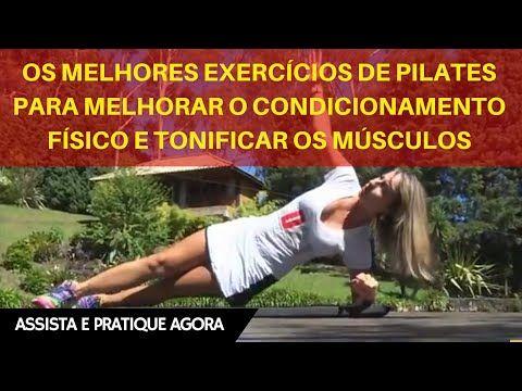 Os Melhores Exercícios de Pilates para Melhorar o Condicionamento Físico e Tonificar os Músculos - YouTube