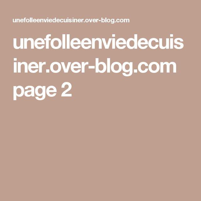 unefolleenviedecuisiner.over-blog.com page 2