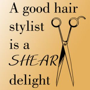 hair stylist quotes pinterest - photo #12
